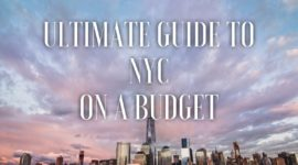 Ultimate Guide to New York City on a Budget