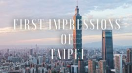 Taiwan: First Impressions of Taipei